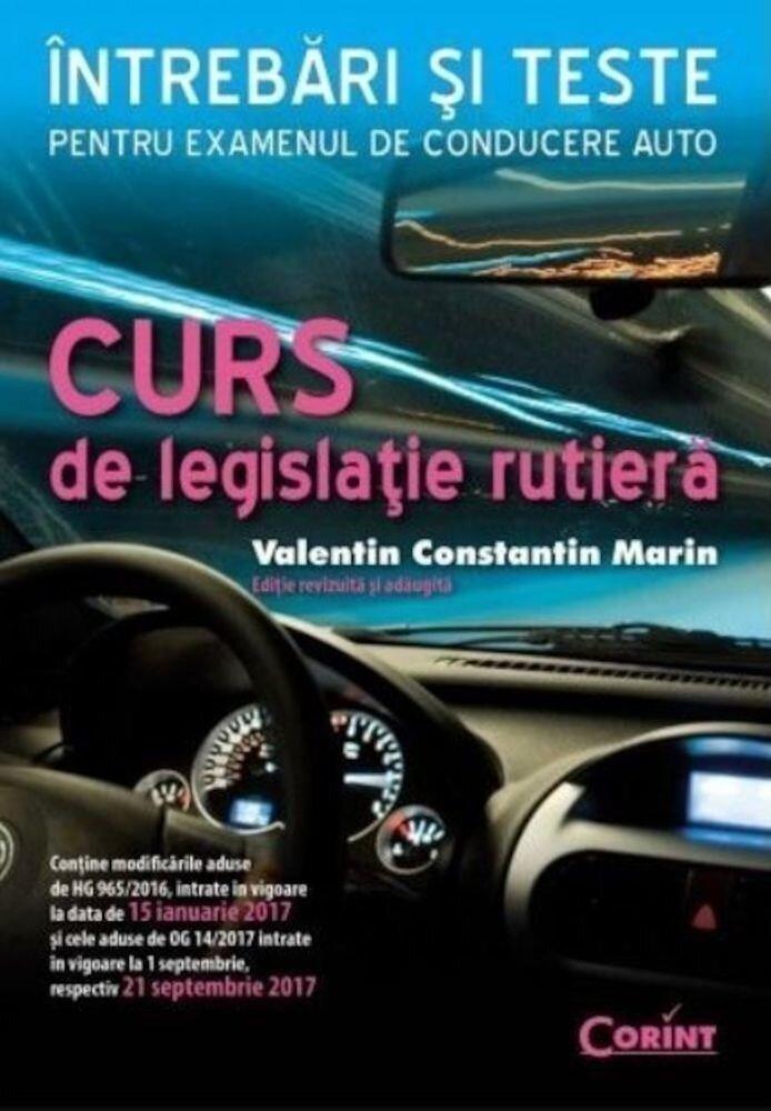 Curs de legislatie rutiera 2017 ed. actualizata