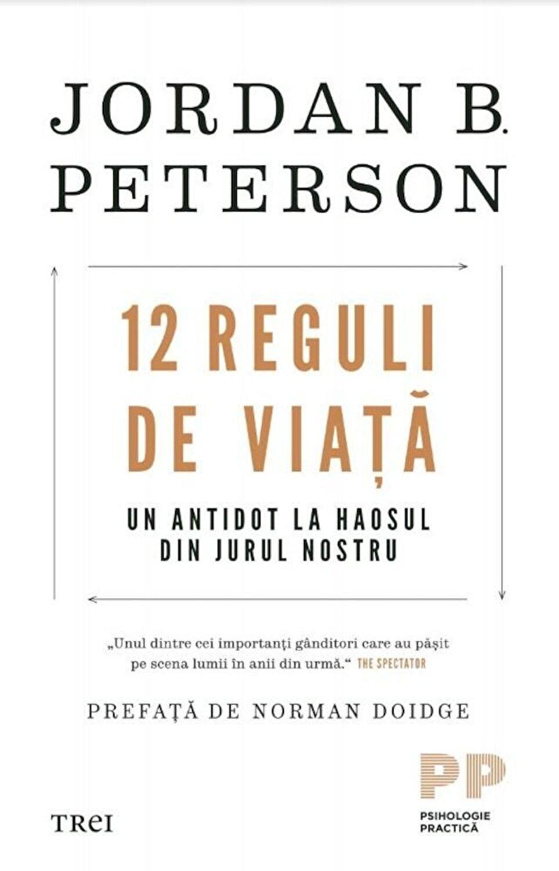 Jordan B. Peterson - 12 Reguli de viata. Un antidot la haosul din jurul  nostru - elefant.md