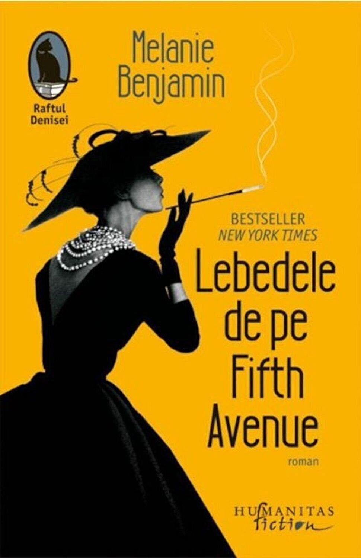Melanie Benjamin - Lebedele de pe Fifth Avenue - elefant.ro