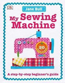 My Sewing Machine Book, Hardcover/*** poza cate