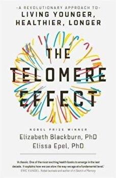 Telomere Effect, Paperback/Elizabeth Blackburn poza cate