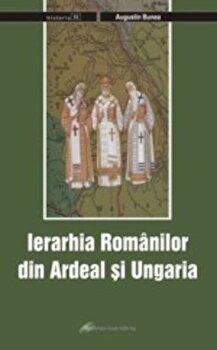 Ierarhia romanilor din Ardeal si Ungaria/Bunea Augustin
