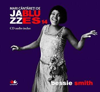 Coperta Carte Bessie Smith, Mari cantareti de Jazz si Blues, Vol. 14
