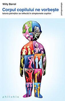 Corpul copilului ne vorbeste. Istoria parintilor se reflecta in simptomele copilului/Willy Barral imagine elefant 2021