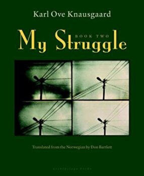 My Struggle: Book Two: A Man in Love, Hardcover/Karl Ove Knausgaard image0