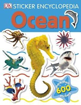 Sticker Encyclopedia: Ocean, Paperback/DKPublishing poza cate
