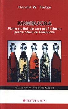 Kombucha. Plante medicinale care pot fi folosite pentru ceaiul de kombucha/Harald W.Tietze imagine elefant.ro 2021-2022