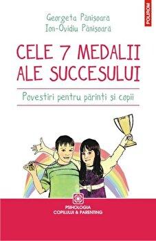 Imagine Cele 7 Medalii Ale Succesului - Povestiri Pentru Parinti Si Copii - georgeta