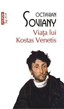 Coperta Carte Viata lui Kostas Venetis (Top 10+)/Octavian Soviany