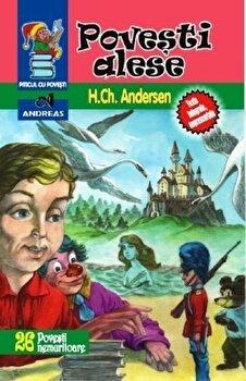 Povesti alese/Hans Christian Andersen poza cate
