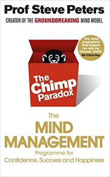 The Chimp Paradox. The mind management/Steve Peters poza cate