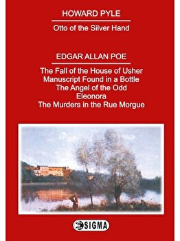 The Fall of the House Of Usher - Manuscript Found in a Bottle - The angel of the Odd - Eleonora - The Murders in the Rue Morgue/***