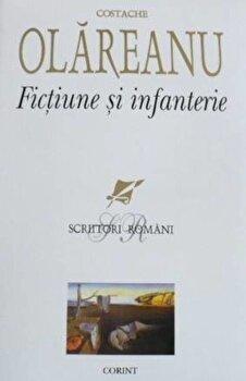 Fictiune si infanterie/Costache Olareanu poza cate