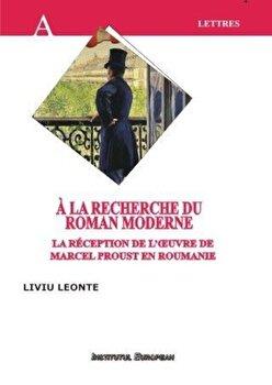 Imagine A La Recherche Du Roman Moderne - liviu Leonte