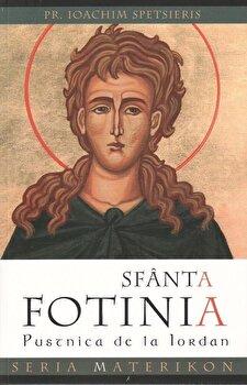 Sfanta Fotinia de la Iordan/Spetsieris Ioachim