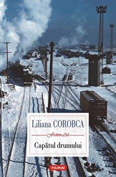 Capatul drumului-Liliana Corobca imagine