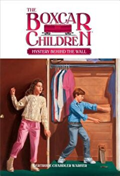 Mystery Behind the Wall, Paperback/Gertrude Chandler Warner imagine