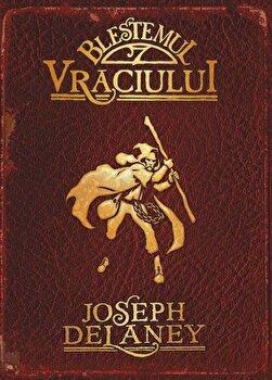 Blestemul Vraciului, Cronicile Wardstone, Vol. 2/Joseph Delaney