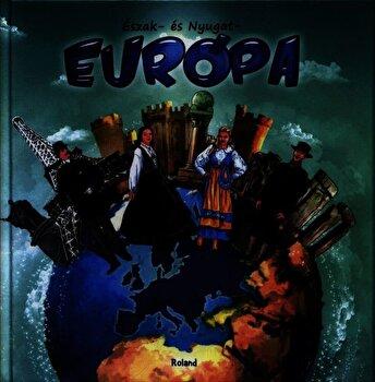 Europa Nordica si Vestica HU/*** imagine elefant.ro 2021-2022