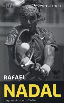 Rafa. Povestea mea/Rafael Nadal, John Carlin imagine elefant 2021