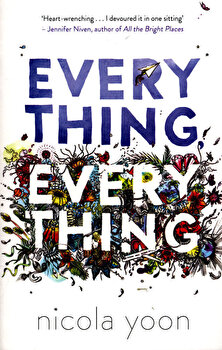 Everything, Everything/Nicola Yoon poza cate