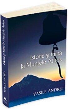 Coperta Carte Istorie si taina la muntele Athos