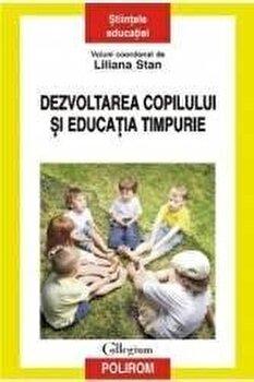 Dezvoltarea copilului si educatia timpurie-Liliana Stan imagine