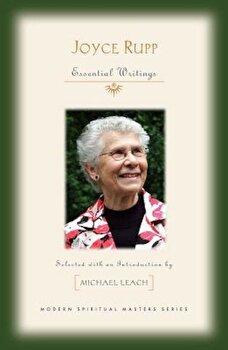 Joyce Rupp: Essential Writings, Paperback/Joyce Rupp poza cate