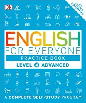 English for Everyone: Level 4: Advanced, Practice Book, Paperback/DK poza cate
