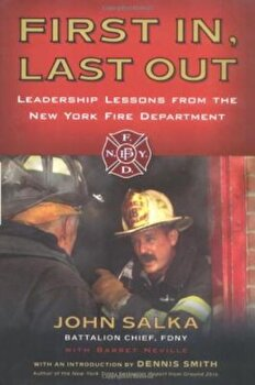 First In, Last Out: Leadership Lessons from the New York Fire Department, Paperback/John Salka image0