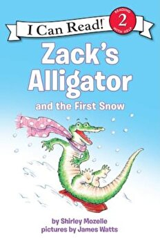 Zack's Alligator and the First Snow, Paperback/Shirley Mozelle poza cate