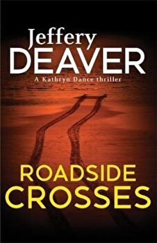 Roadside Crosses, Paperback/Jeffery Deaver image0