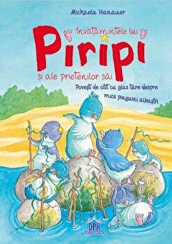 Invatamintele lui Piripi si ale prietenilor sai/Michaela Hanauer