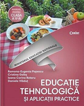 Educatie tehnologica si aplicatii practice. Manual pentru clasa a V-a/Ramona Eugenia Popescu, Cristina Gales, Ioana Corina Rotaru, Daniela Vladut
