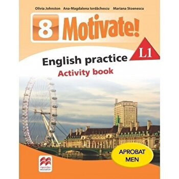 Coperta Carte Motivate! English practice. Activity book. L1. Auxiliar pentru clasa a-VIII-a