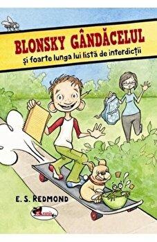 Blonsky Gandacelul si foarte lunga lui lista de interdictii/E. S. Redmond