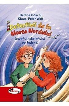 Detectivii de la Marea Nordului. Secretul scheletului de balena/Bettina Goschl, Klaaus-Peter Wolf