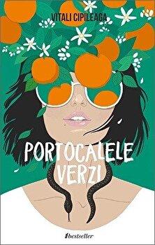 Portocalele Verzi/Vitali Cipileaga