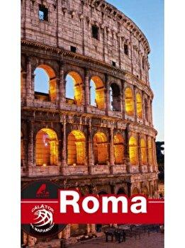 Ghid turistic Roma/Mariana Pascaru imagine elefant.ro 2021-2022