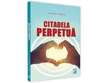 Citadela perpetua/Nicolae Vasile imagine elefant.ro 2021-2022
