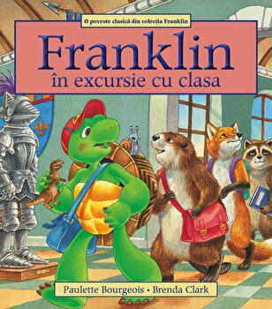 Franklin in excursie cu clasa/Paulette Bourgeois