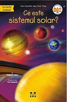 Ce este sistemul solar'/Stephanie Sabol