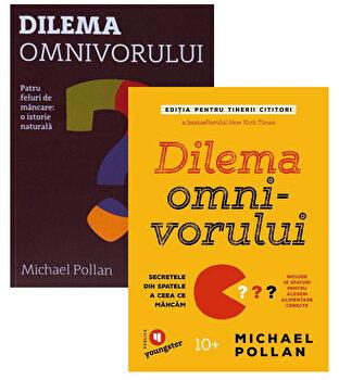 Pachet Dilema omnivorului pentru adulti si tineri cititori/Michael Pollan imagine elefant.ro 2021-2022