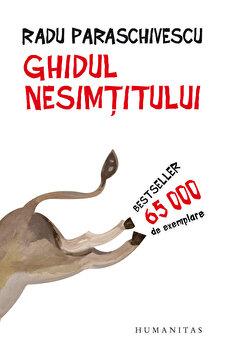 Ghidul nesimtitului. Editia a V-a/Radu Paraschivescu imagine elefant.ro 2021-2022