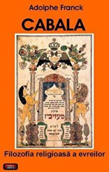 Cabala - Filozofia religioasa a evreilor/Adolphe Franck poza cate
