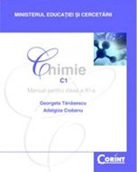 Chimie. C1. Manual pentru clasa a XI-a/Georgeta Tanasescu, Maria Negoiu