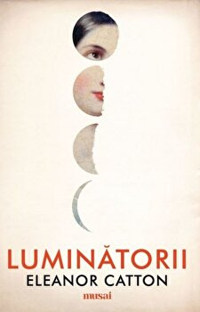 Luminatorii/Eleanor Catton imagine
