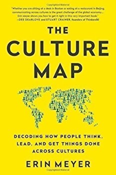 The Culture Map (INTL ED): Decoding How People Think, Lead, and Get Things Done Across Cultures/Erin Meyer poza cate