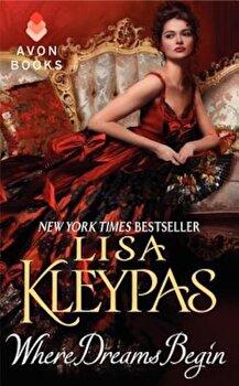 Where Dreams Begin, Paperback/Lisa Kleypas image0