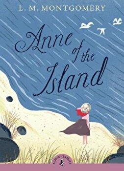 Anne of the Island, Paperback/L. M. Montgomery imagine